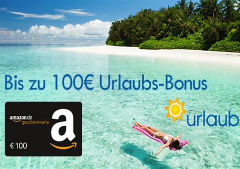 TOP-Deal: 100€ Urlaubs-Bonus!