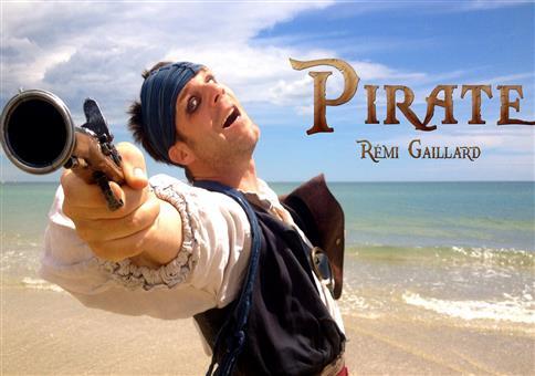 Pirate - Rémi Gaillard