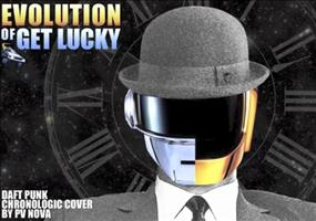 Evolution of Get Lucky (Daft Punk Chronologic Cover)