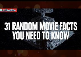 31 Random Movie Facts You Need To Know