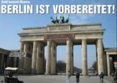 Berlin ist vorbereitet
