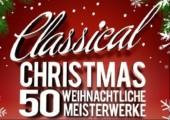 Classical Christmas - 50 Weihnachtliche Meisterwerke für 1 Euro