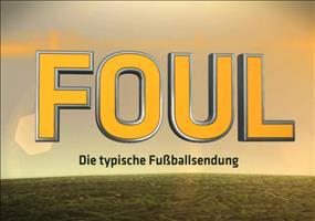 Foul - Die typische Fußballsendung