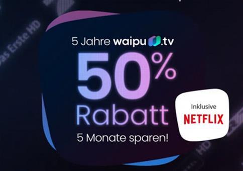 waipu Perfect Plus inkl. Netflix für 12,25€ mtl. (statt 24€)