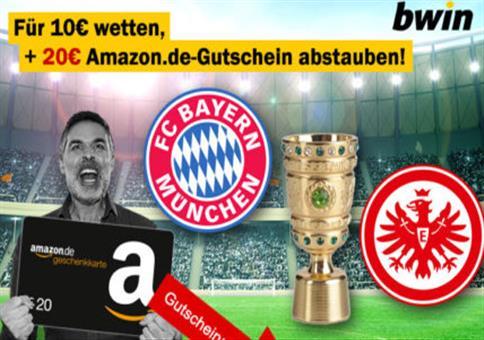 *DFB-Pokal Finale!* 10€ einsetzen + 20€ Amazon Gutschein