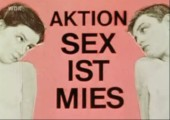 Sex ist mies, Beat ist mies!