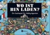 Wo ist Bin Laden?: Ein Suchspiel für Hobby-Agenten
