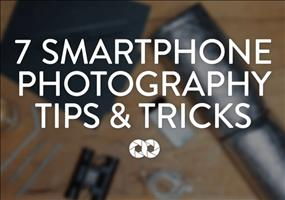 7 Smartphone Fotografie Tipps und Tricks