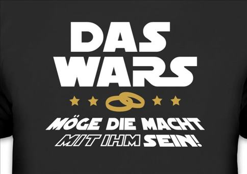 Das Wars - Junggesellenabschieds Shirt