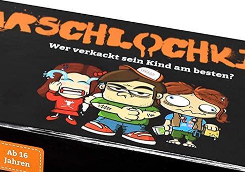 Arschlochkind!