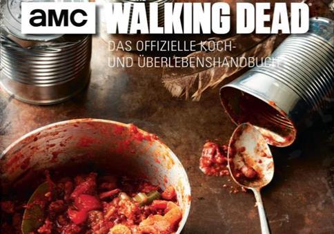 Walking Dead Kochbuch für die Zombie-Apokalypse